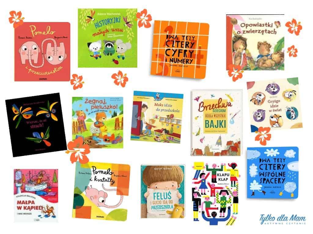 80 Książek Dla Dzieci Od Roku Do 8 Lat Jak Wybrać Najlepszą
