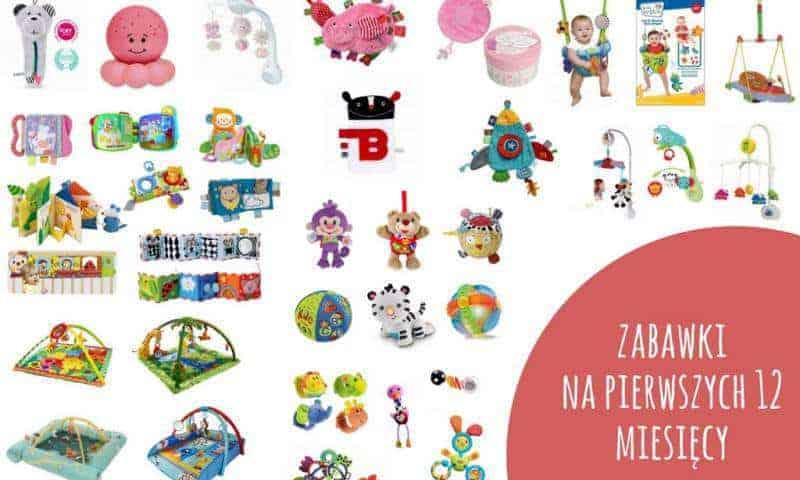 Zabawki napierwszych 12miesięcy