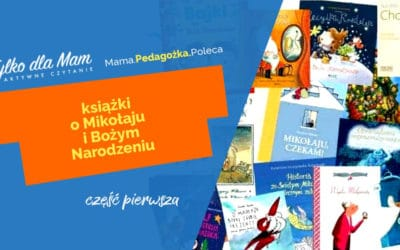 Najpiękniejsze książki dla dzieci: Boże Narodzenie iMikołaj