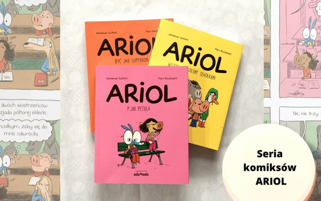 """""""Ariol. Wszyscy jesteśmy osiołkami"""" KOMIKS dla 9-14 latków"""
