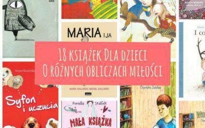 Kochasz mnie? Alena pewno? 18 książek dla dzieci pokazujących różne oblicza miłości