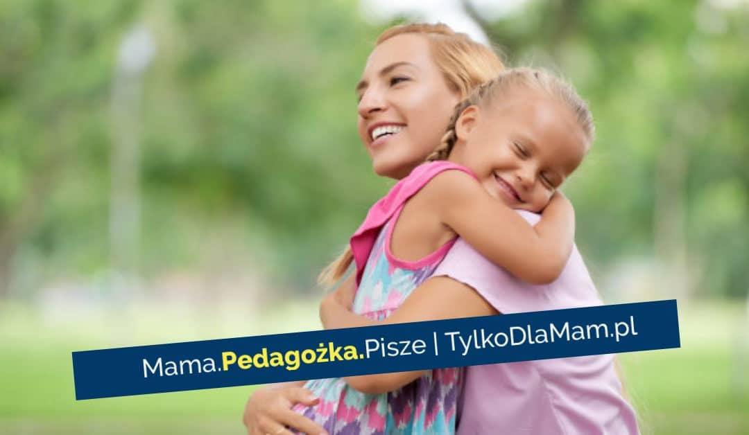 Jaką moc madotyk mamy? Ile razy dziennie przytulasz swoje dziecko? Tostarsze też!