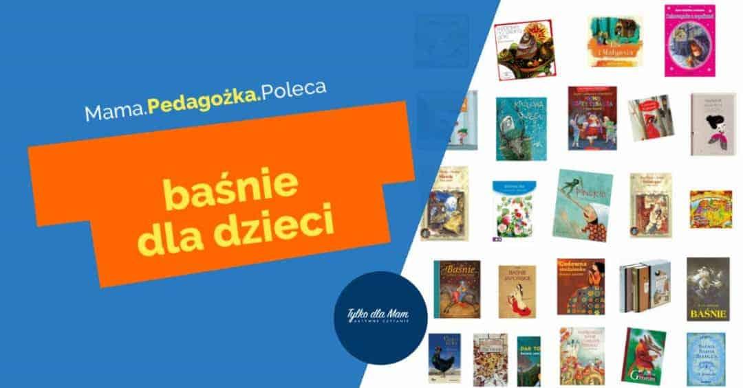 baśnie dla dzieci książki dla dzieci aktywne czytanie