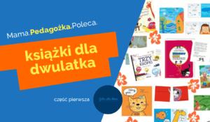 Ksiązki dla 2 latka ksiązki dla dwulatka