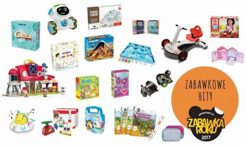Sprawdzone Zabawki Roku 2017
