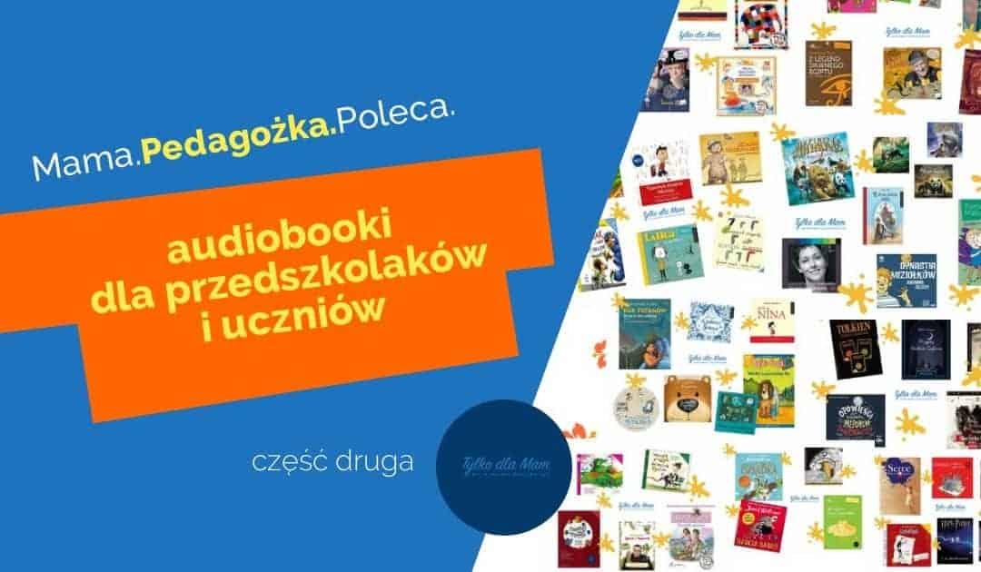 Audiobooki Dla Dzieci Maluchów Przedszkolaków I Uczniów