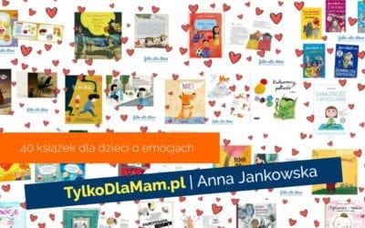 40 książek oemocjach ❤️ Książki dla dzieci oemocjach