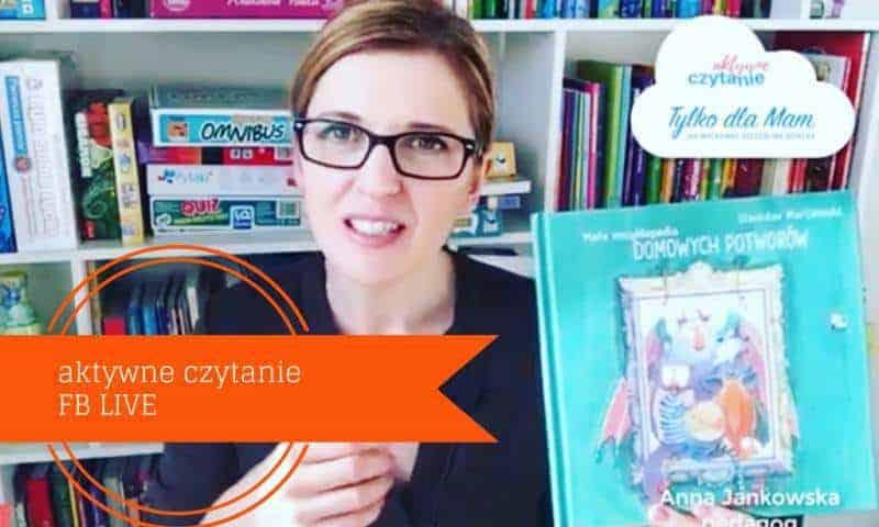 Książkowy FB live: Pan Kartezjusz Gra wstatki, Wielka Księga Domowych Potworów, Kliknij mnie, Mójnajlepszy elementarz
