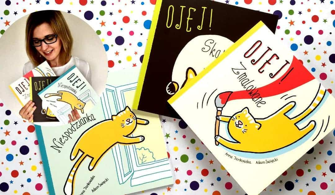 Ojej! Niespodzianka, Ojej! Skarb, Ojej! Zmalowane – książki dla dzieci doaktywnego czytania