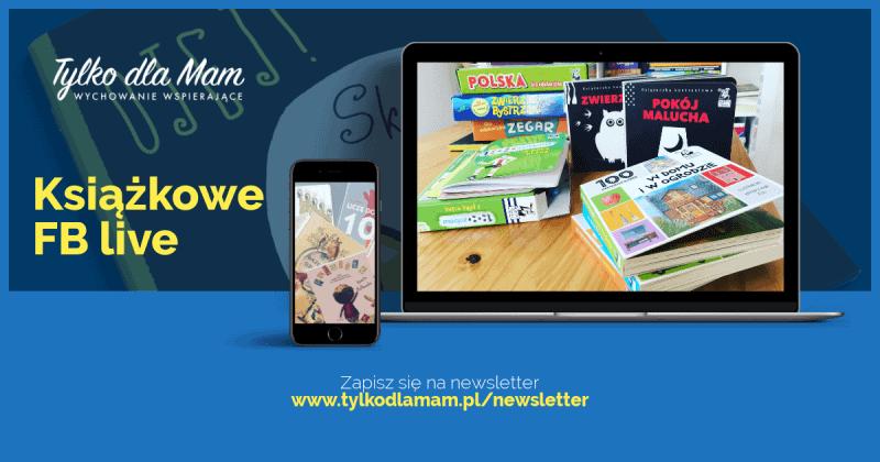 Książkowy FB live: książki dla niemowlaków imaluchów