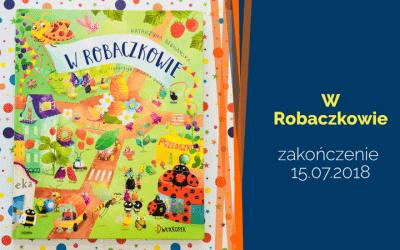 """""""W Robaczkowie"""" – bajka ekologiczna"""