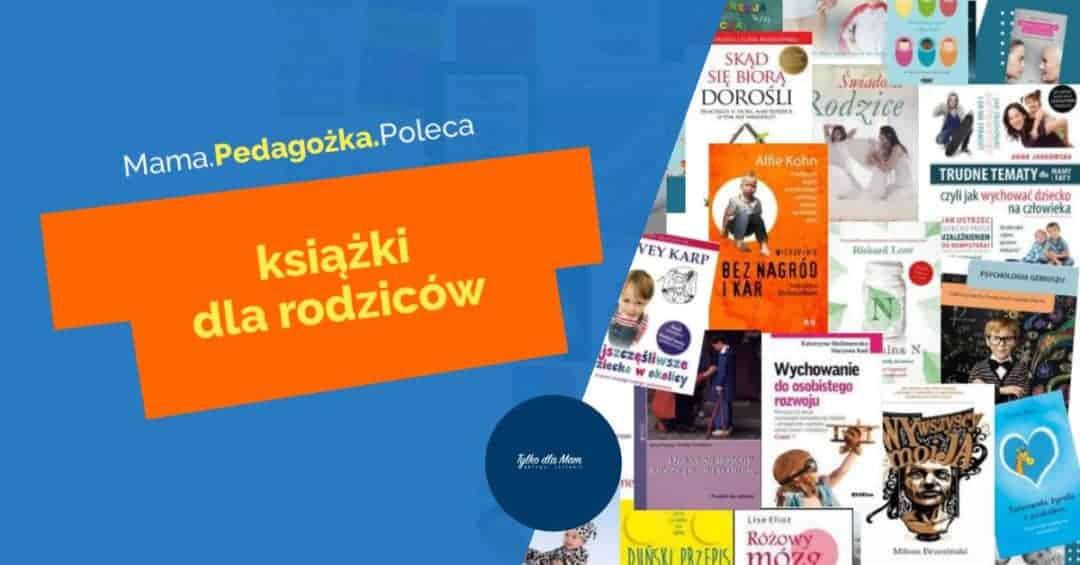 poradniki dla rodziców książki dla rodziców