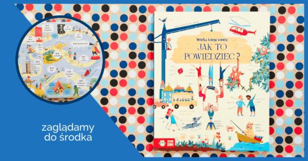 Wielka księga wiedzy ksiązki dla 5 latka ksiązki dla dzieci