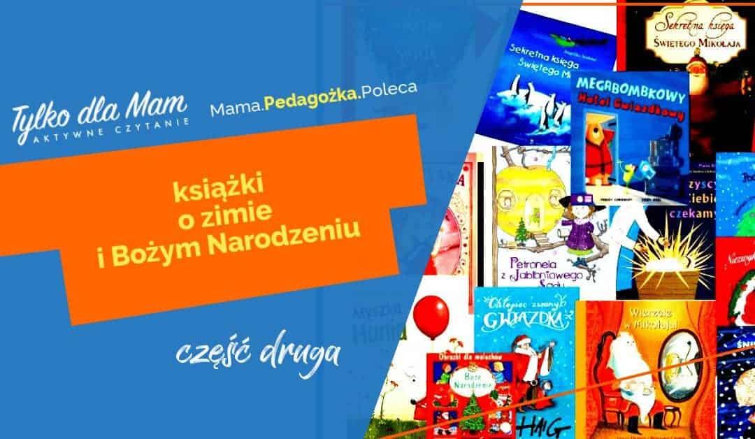 Sprawdzone ipolecane przezrodziców książki ozimie iBożym Narodzeniu ⛄️
