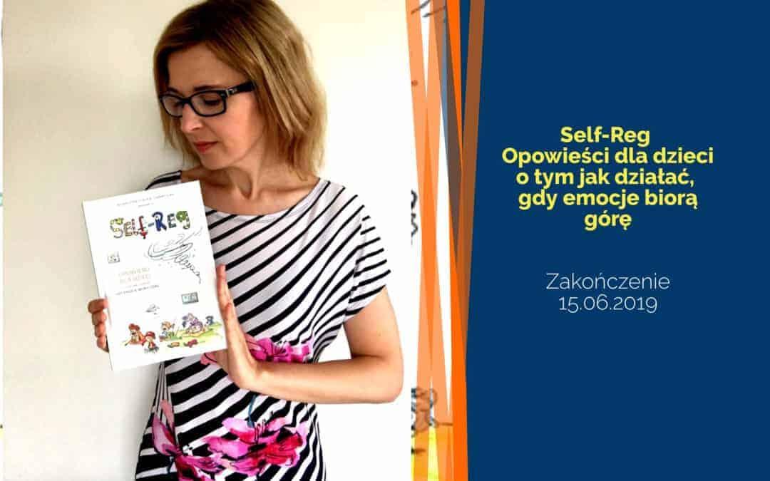 Self-Reg. Opowieści dla dzieci otym jak działać, gdyemocje biorą górę – rozdanie
