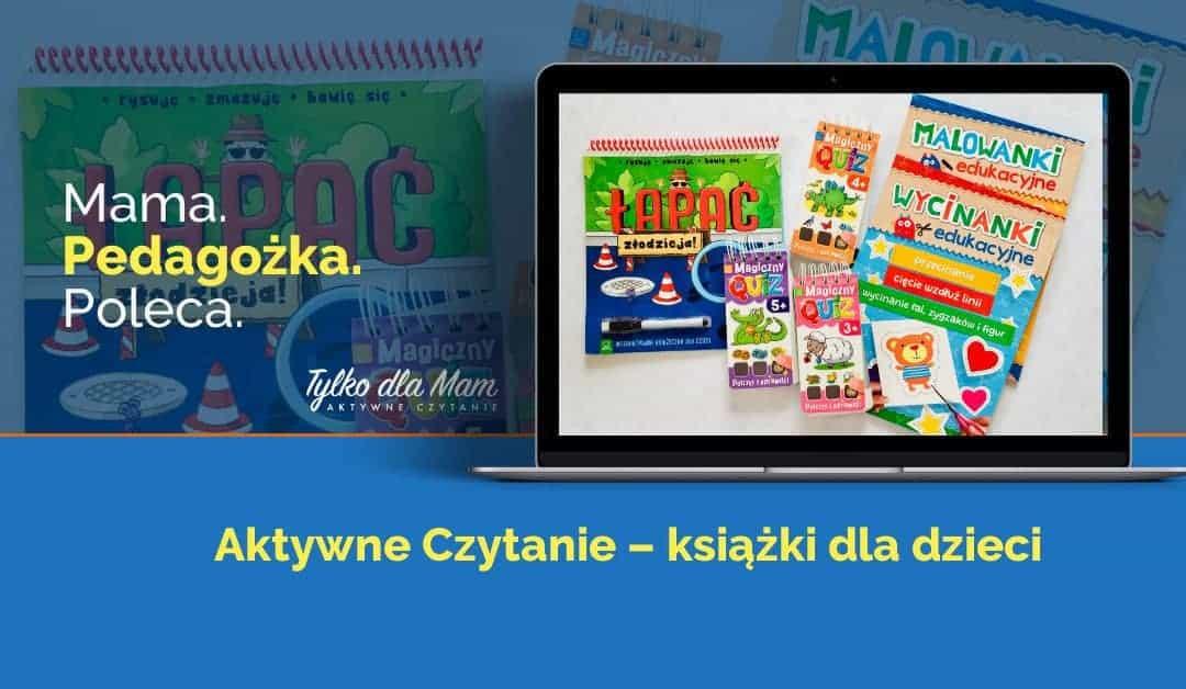 Wycinanki, quizy, malowanki izagadki. Książki dla dzieci doaktywnego czytania