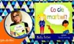 Co cię martwi książka dla dzieci książka dla 7 latka odporność psychiczna