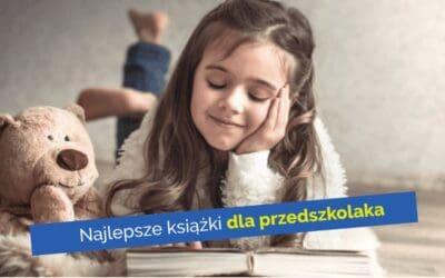 Najlepsze książki dla dzieci 3-4-5-6 lat. Realne postacie isytuacje