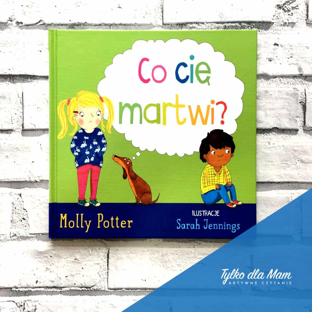 Co cię martwi książka dla dzieci
