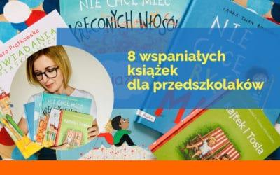 Najlepsze książki dla przedszkolaka