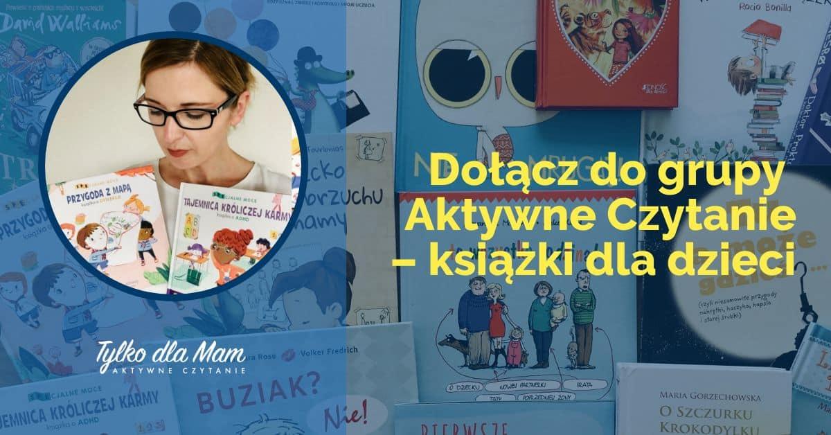 grupa Aktywne Czytanie książki dla dzieci Anna Jankowska