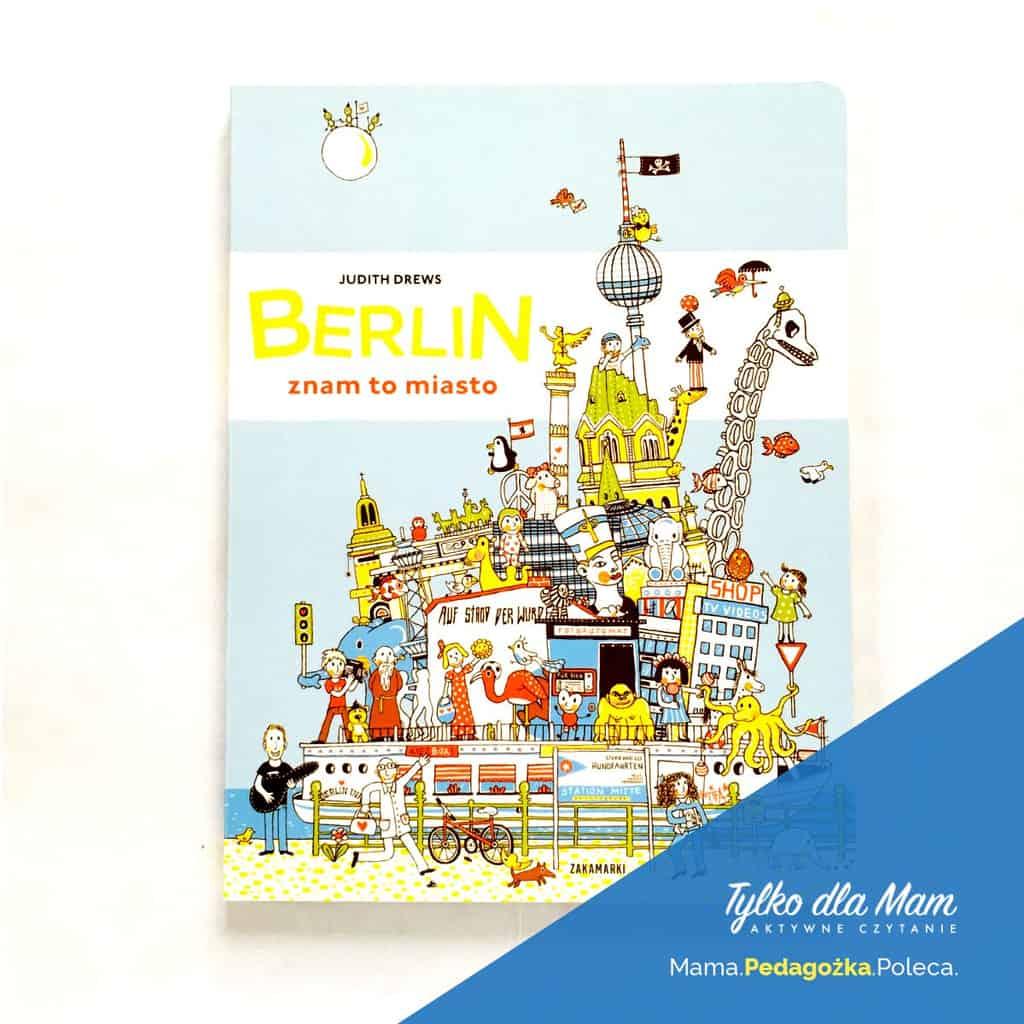 Berlin znam tomiasto obrazkowa picture book silent book