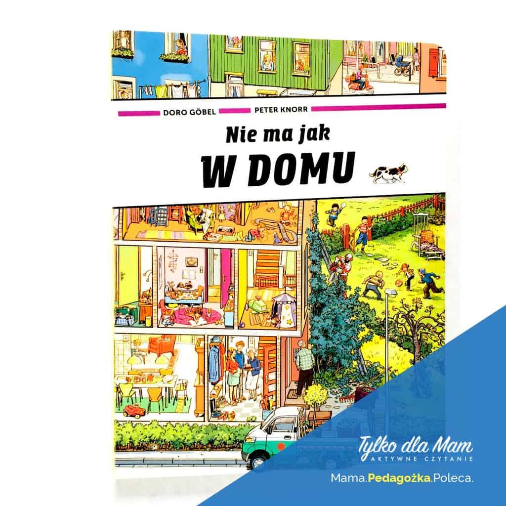 Nie majak wdomu ksiązka dla dzieci picture book silent book