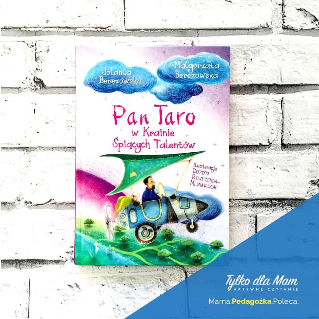 Pan Taro wKrainie Śpiących Talentów książki dla dzieci