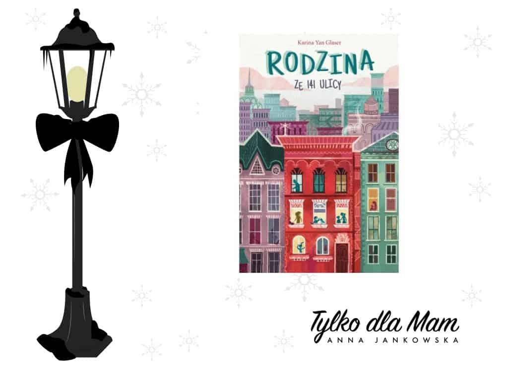 Rodzina ze141 ulicy ksiązki dla dzieci zimowe Boże Narodzenie rodzina dom