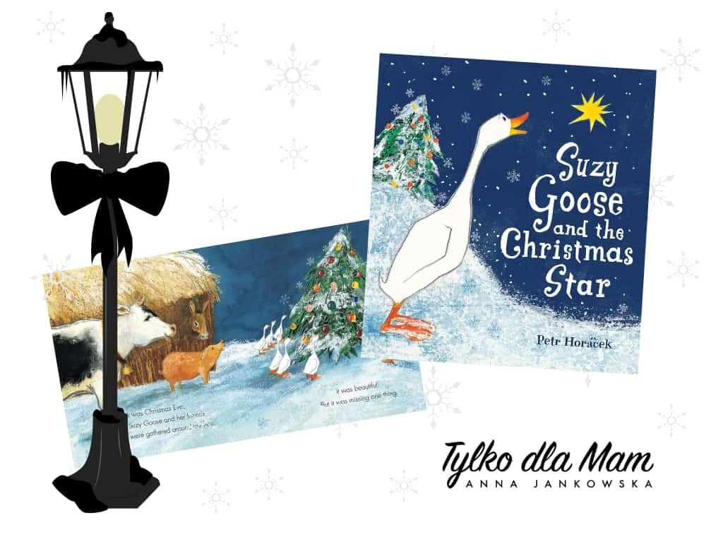 Gąska Zuzia ipierwsza gwiazdka książka Suzy Goose and the Christmas Star