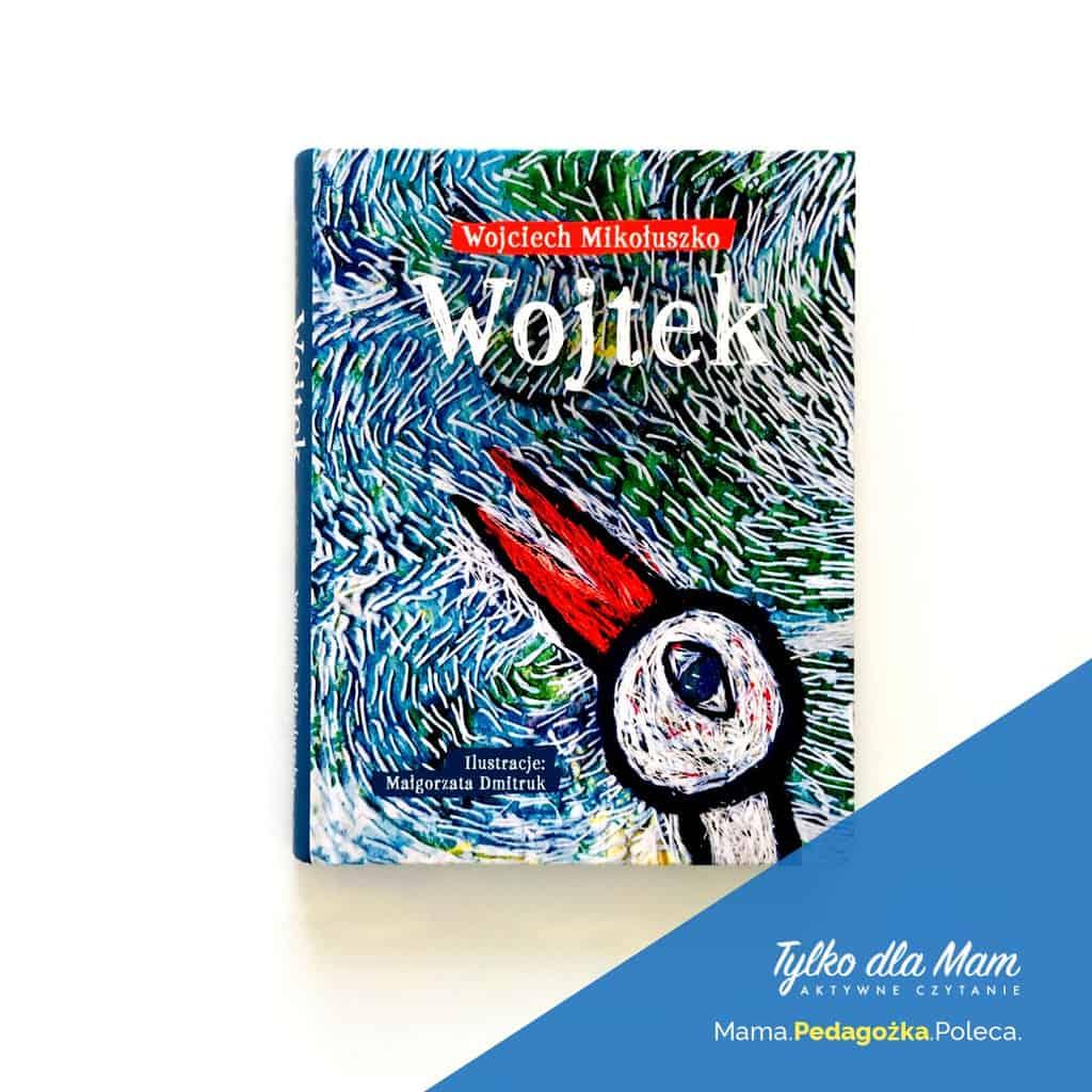 Wojtek ksiązki dla dzieci bocian 9 lat
