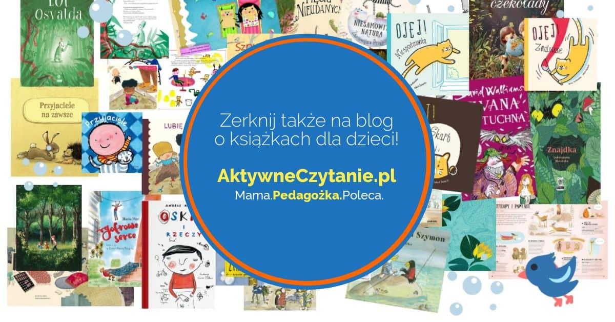 Blog Aktywne Czytanie książki dla dzieci