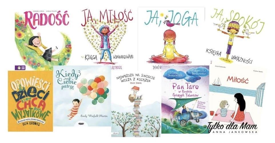 Najlepsze ksiązki dla dzieci oemocjach radość miłość spokój
