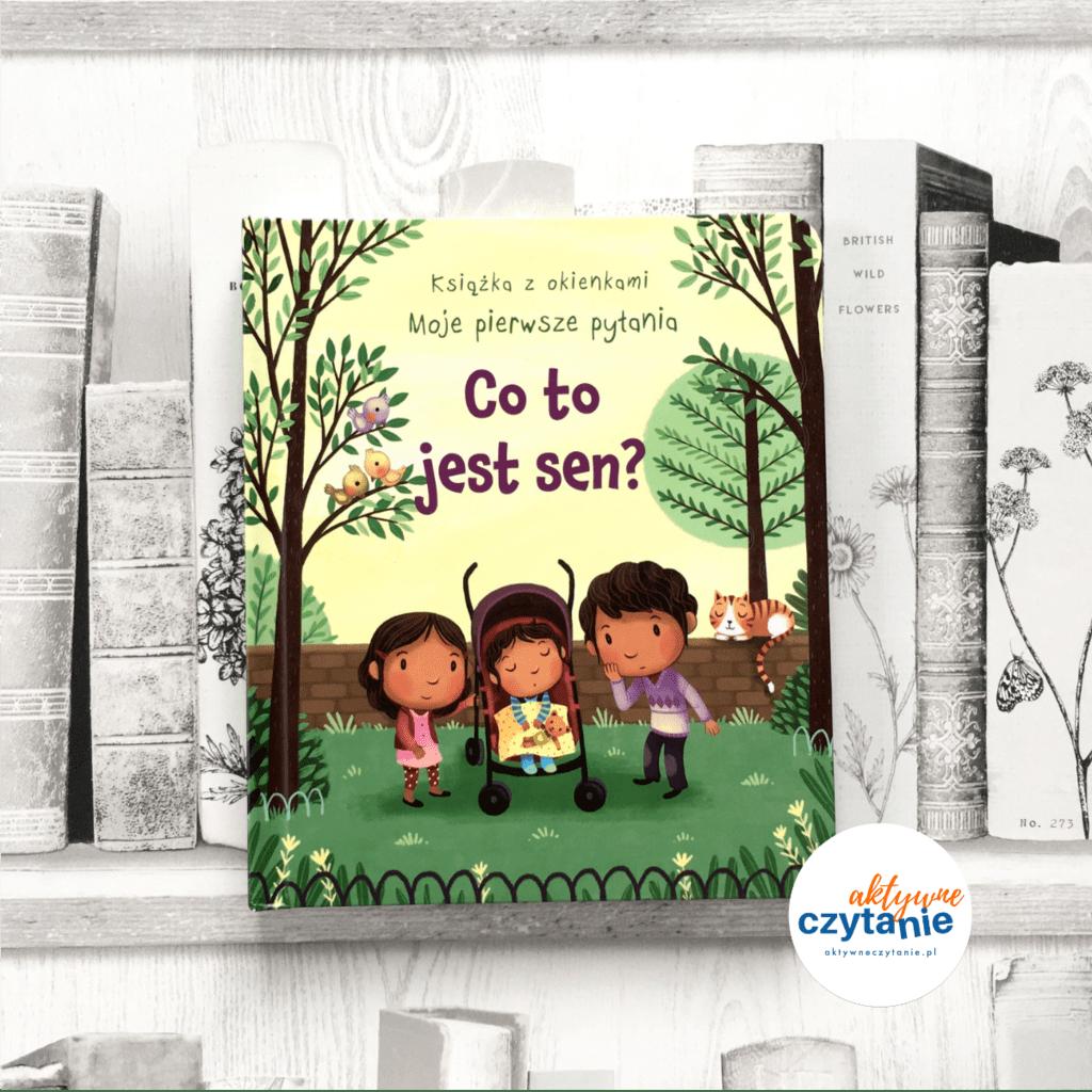 Co tojes sen ksiązki zokienkami aktywne czytanie dla dzieci 4