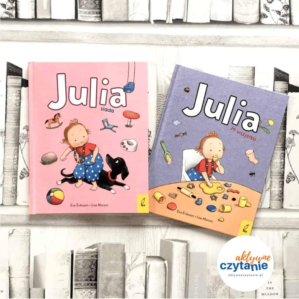 Julia siada Julia jewszystko książki dla dzieci aktywne czytanie