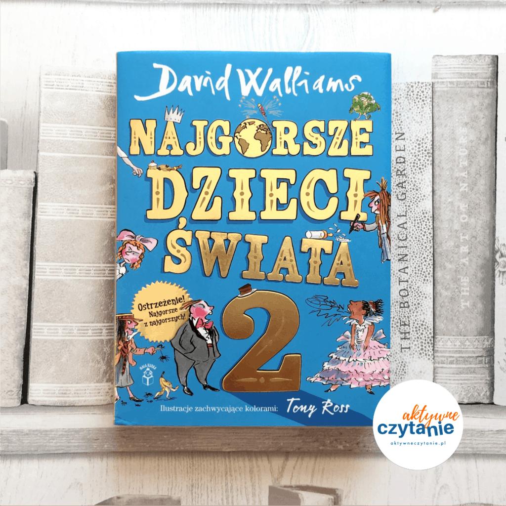 Najgorsze dzieci świata 2 ksiązki dla dzieci aktywne czytanie