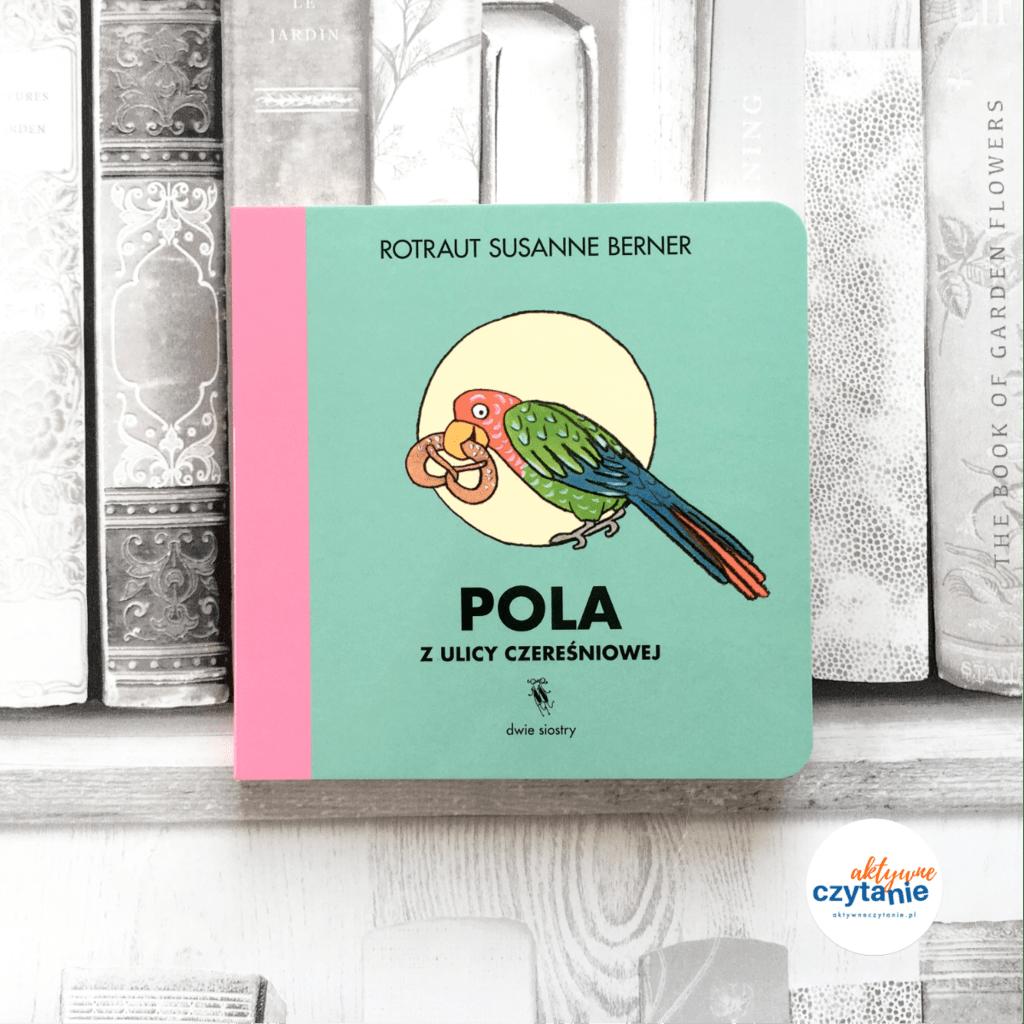 Polaa zUlicy czereśniowej aktywne czytanie ksiązki dla dzieci 1