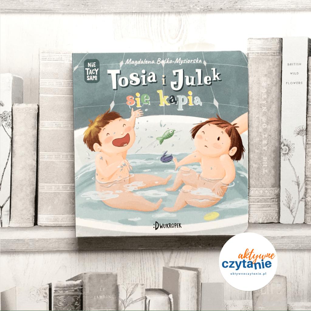 Tosia iJulek książki dla dzieci aktywne czytanie dla 2 latka