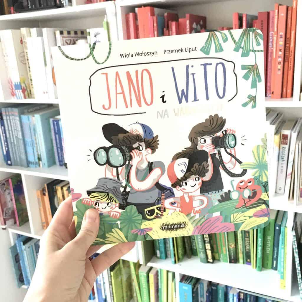 Jano iWito nawakacjach recenzja ksiązki dla dzieci