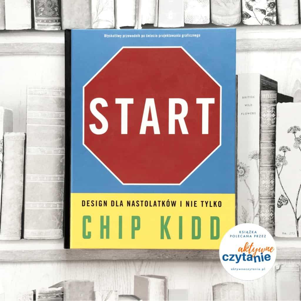 Start Design dla nastolatkow inietylkorecenzja