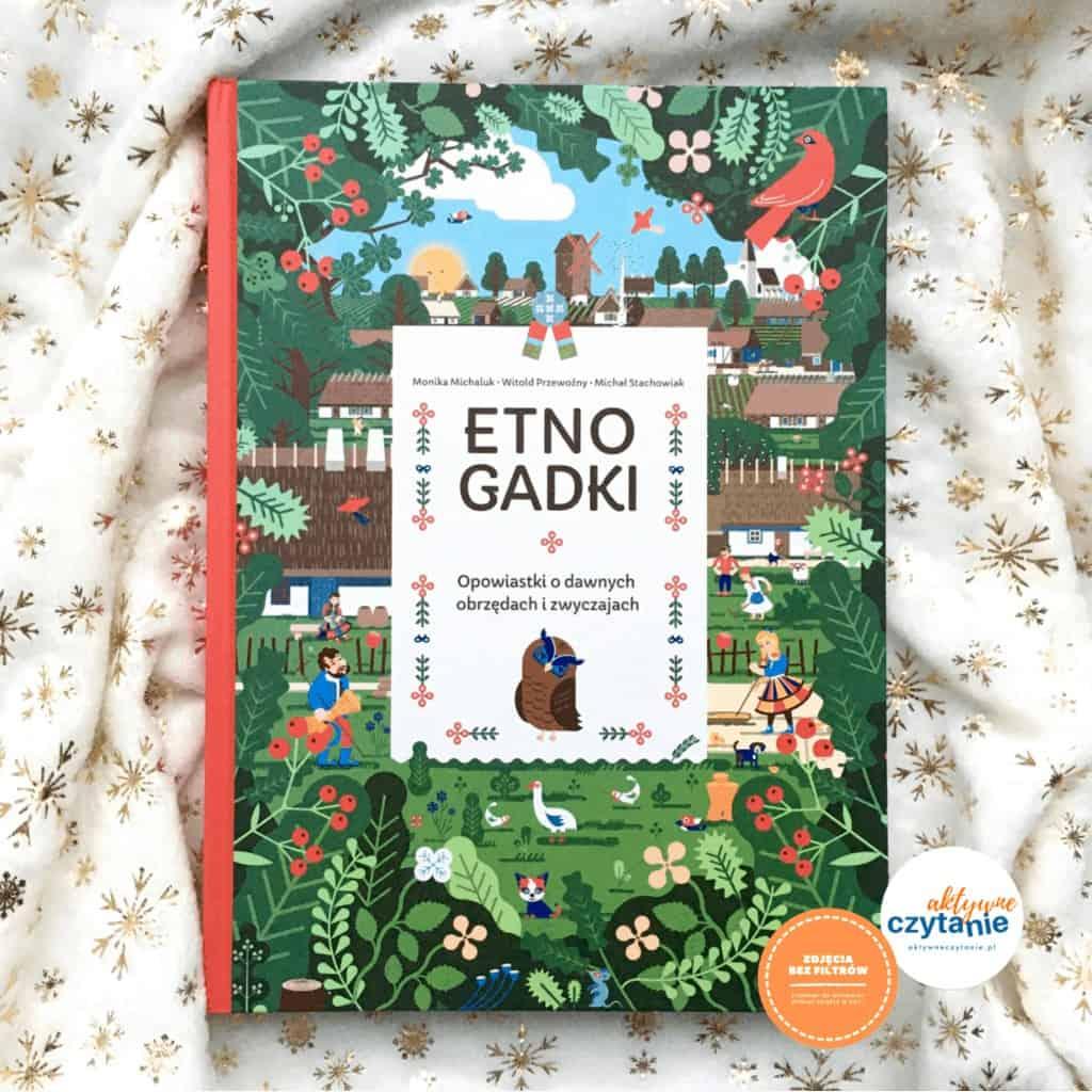 etno-gadki-opowiastki-o-dawnych-obrzedach-ksiazki-dla-dzieci-recenzja