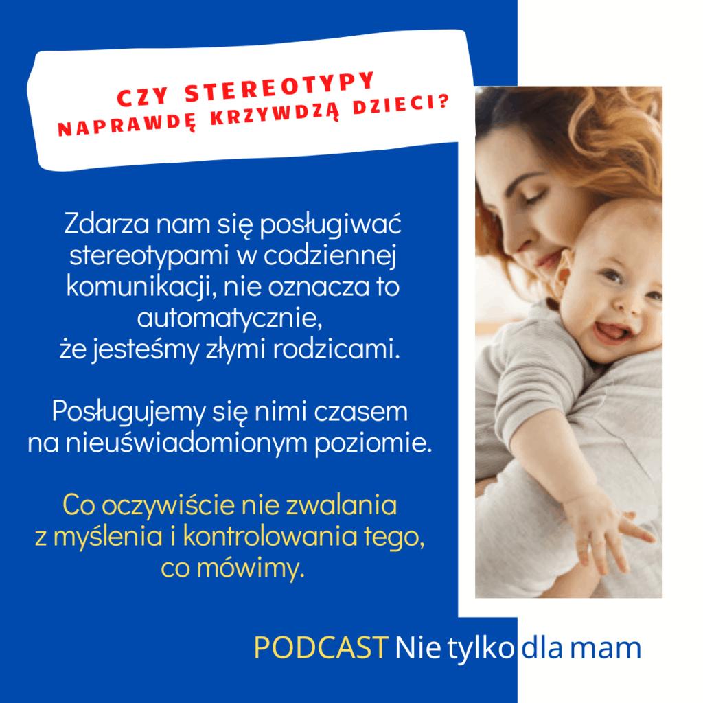 czy-stereotypy-naprawde-krzywdza-dzieci-podcast-nie-tylko-dla-mam