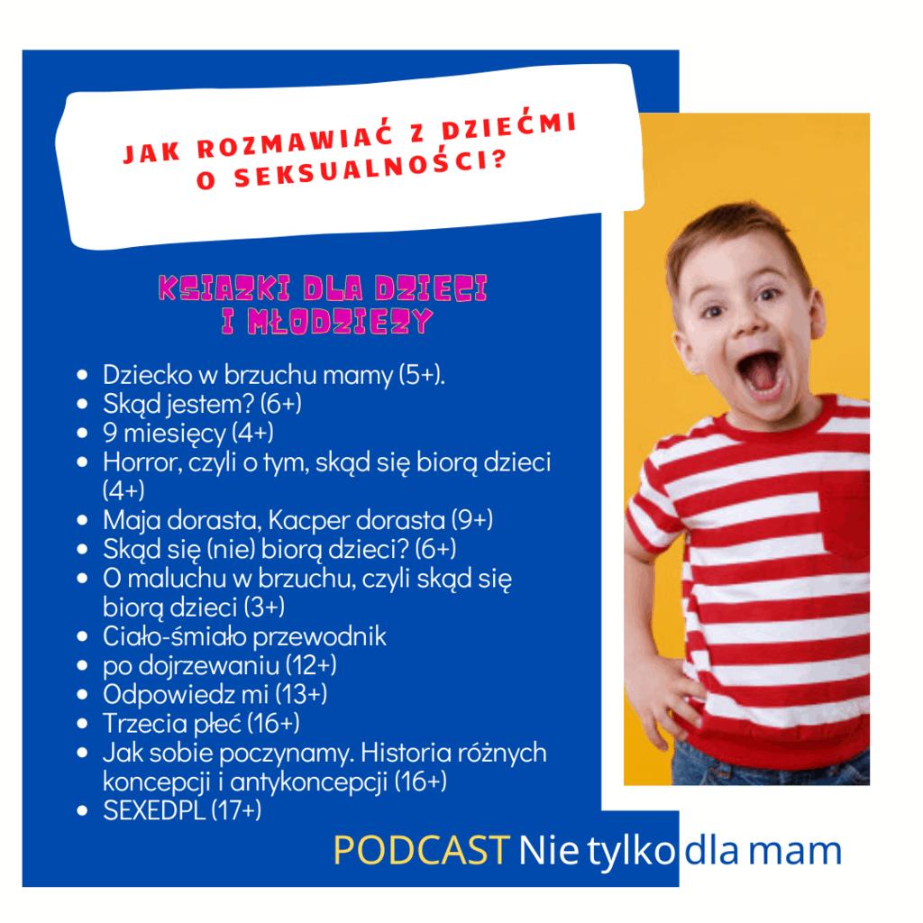 dojrzewanie ksiazki dla dzieci imlodziezy podcast nietylkodla mam