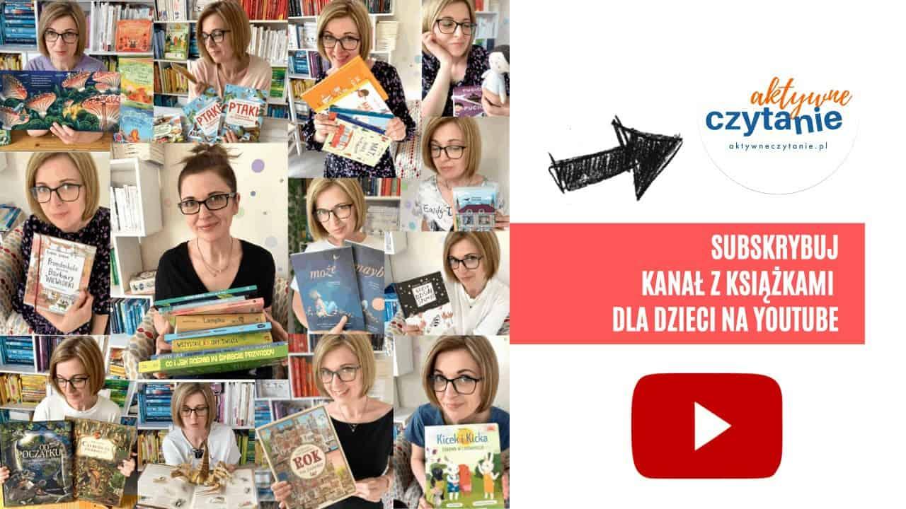 youtube ksiazki dla dzieci anna jankowska aktywne czytanie recenzje książkowe wideorecenzje ksiązki dla 6 latka