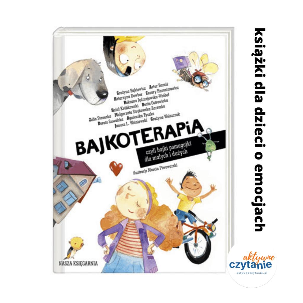 ksiazki dla dzieci oemocjach nietylkodla mam podcast aktywne czytanie bajkoterapia